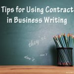 Five Tips for Using Contractions in Business Writing