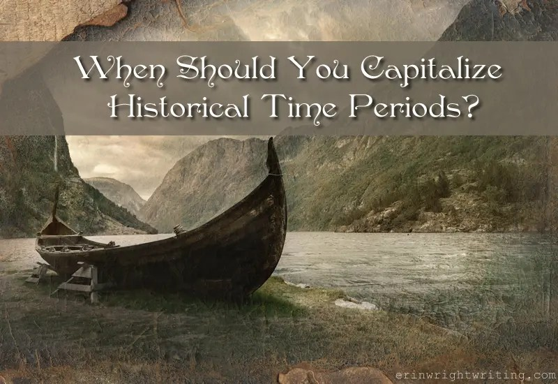 When Should You Capitalize Historical Time Periods? | Image of Viking Ship