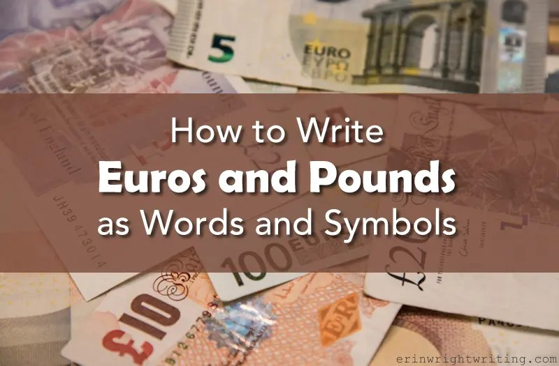 Image of Euros and Pounds | How to Write Euros and Pounds as Words and Symbols