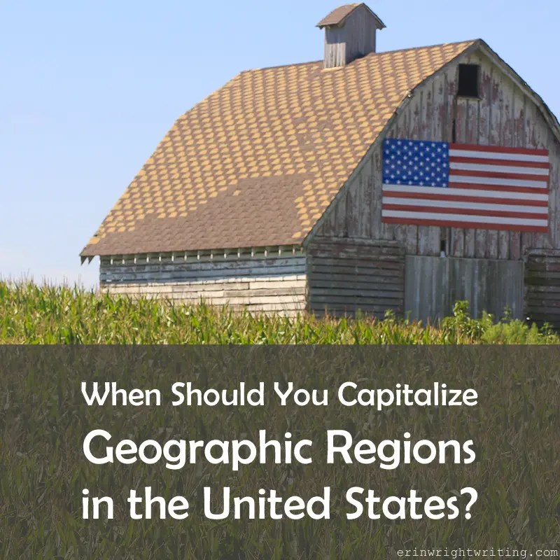 Image of American Flag on Barn | When Should You Capitalize Geographic Regions in the United States?