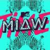 ¿Qué son los MTV MIAW y porque no eres tan Millennial?