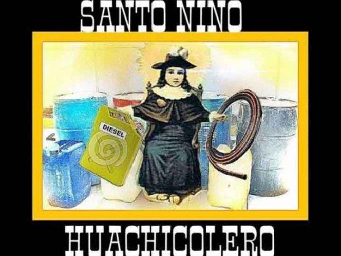 Santo Niño Huachicolero