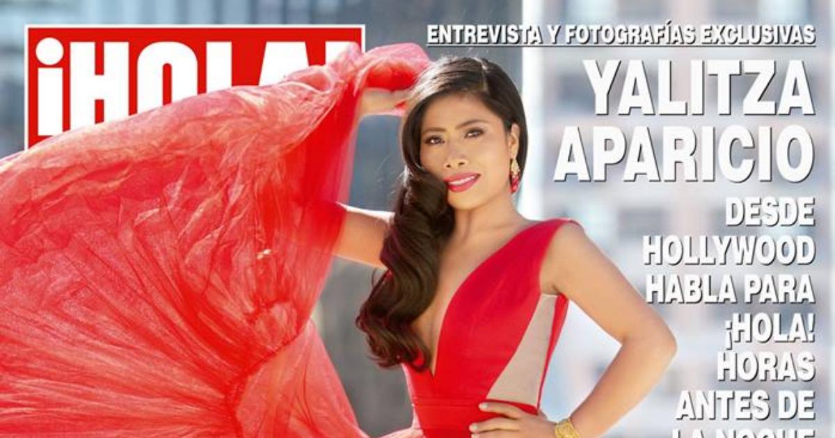 Yalitza Aparicio Portada Hola, Hola México Yalitza Aparicio, Yalitza Aparicio, Blanqueamiento, Racismo, Hola