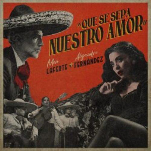 Cartel Canción Alejandro Fernández Mon Laferte