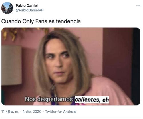 Meme only fans amanecimos calientes eh