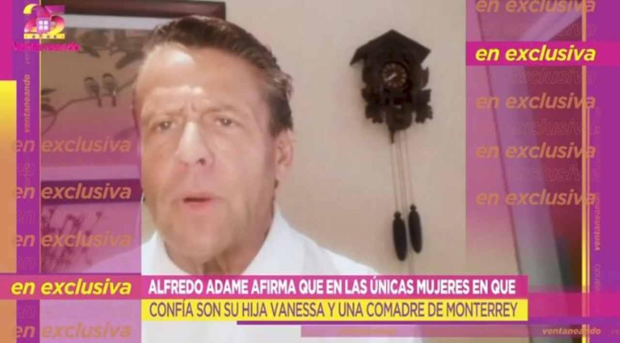 Alfredo Adame habla de las mujeres