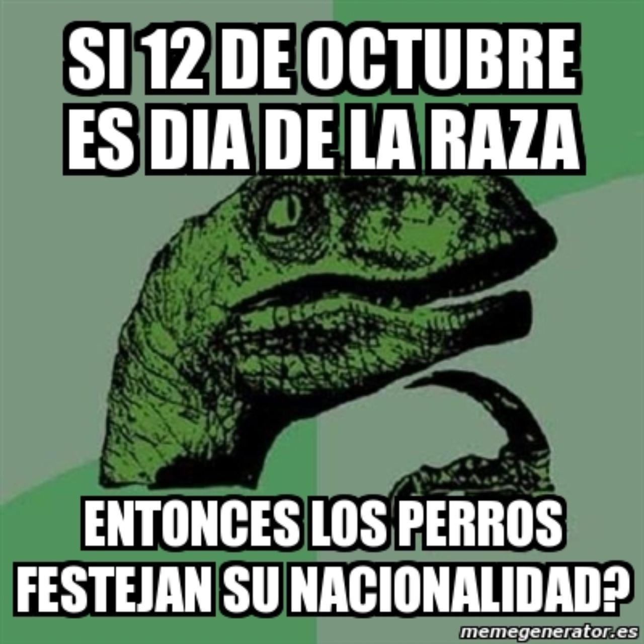 12 octubre meme dia raza perros