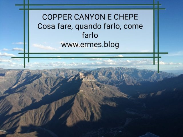 Guida: Copper Canyon e Chepe - Quel randagio di Ermes