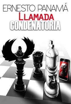 Novela Llamada Condenatoria