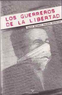 Los guerreros de la libertad Portada Primera edición
