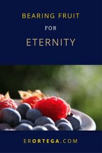 bearing-fruit-for-eternity
