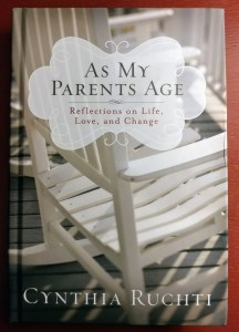 A Better Way to Reflect on Aging Parents: Cynthia Ruchti on Life, Love, and Change