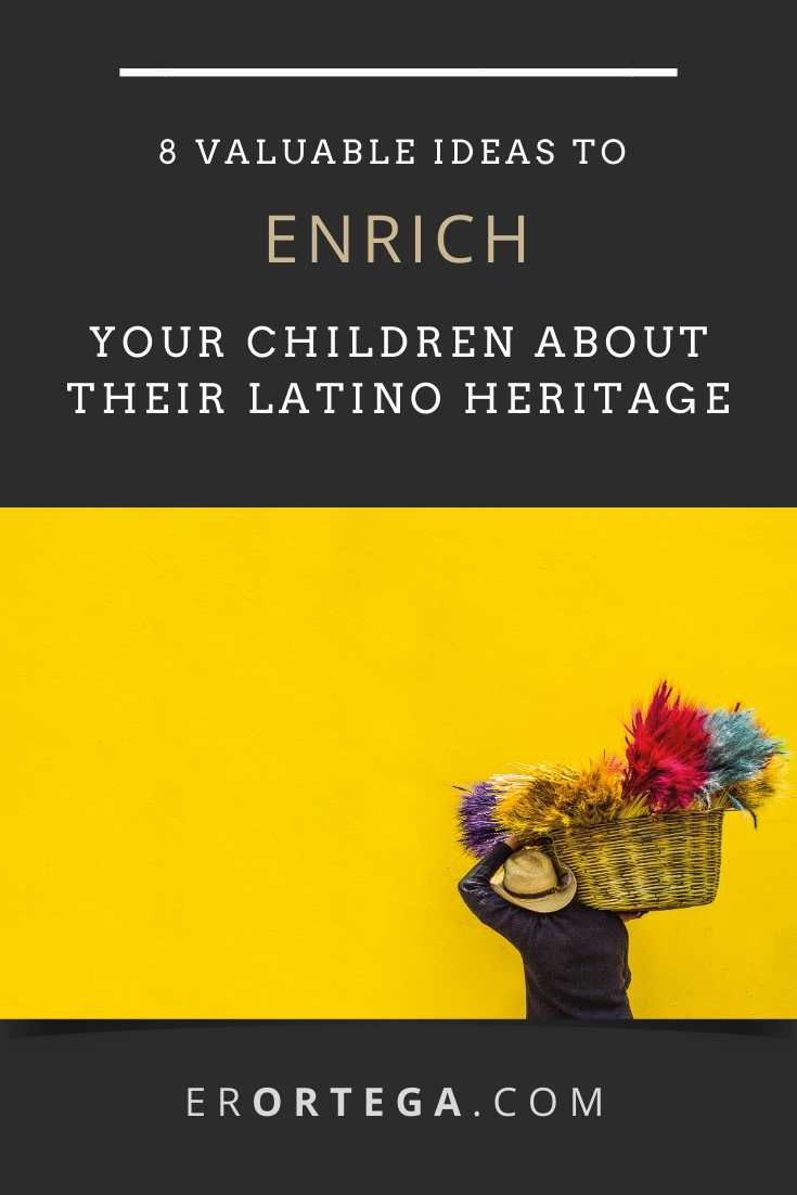 8 Valuable Ideas to Enrich Your Children About Their Latino Heritage. How we teach our children about their remarkable Latino culture in the homeschool. Click to read the full post.