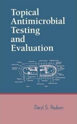 Дэрил Поулсон, «Топическое антимикробное тестирование и оценка» (Topical Antimicrobial Testing and Evaluation)