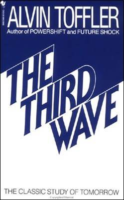 Элвин Тоффлер, «Третья волна»