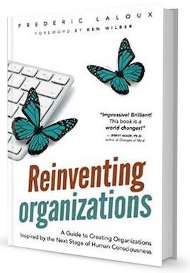 Фредерик Лалу. Открывая организации будущего (Reinventing Organizations)