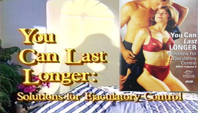 You Can Last Longer: Solutions For Ejaculatory Control (1992) watch online