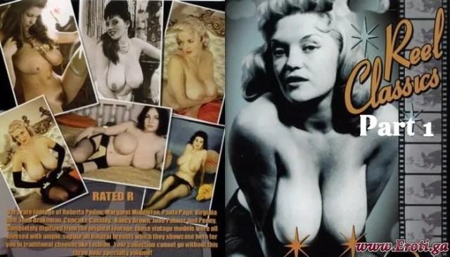 Reel Classics Part 1 (1940's – 1960's) watch Vintage Erotica