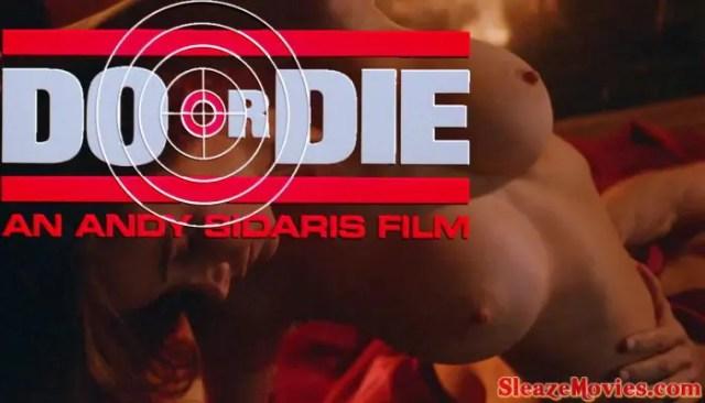 Do or Die (1991) watch online