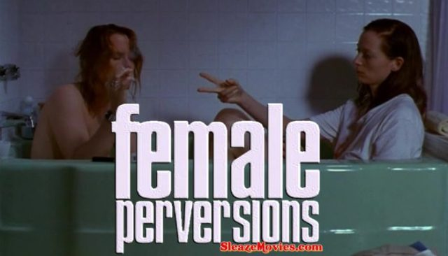 Female Perversions (1996) watch online