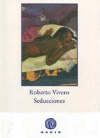 Seducciones, Roberto Vivero. Editorial Gadir.
