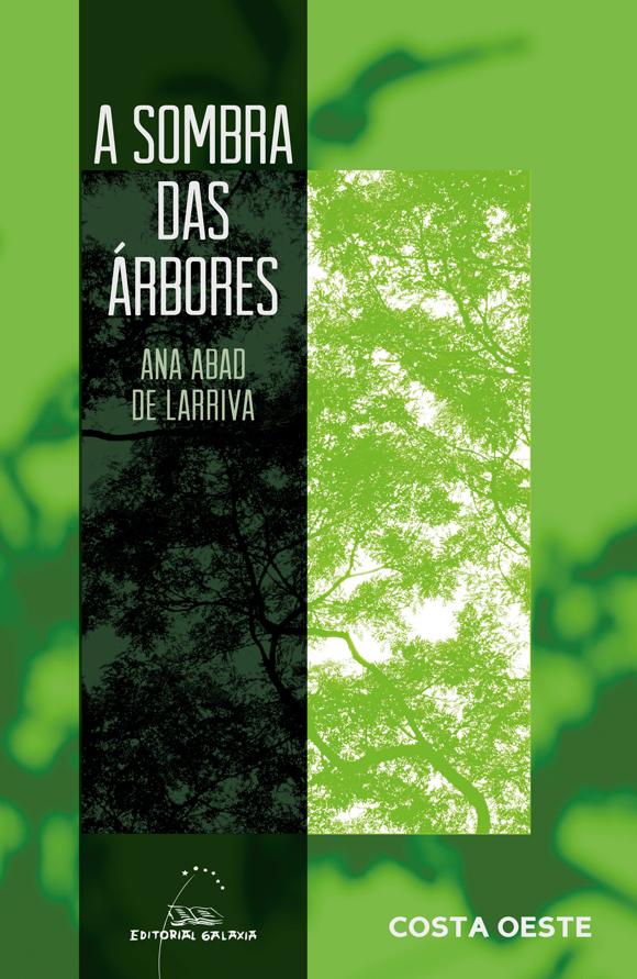A sombra das Árbores de Ana Abad