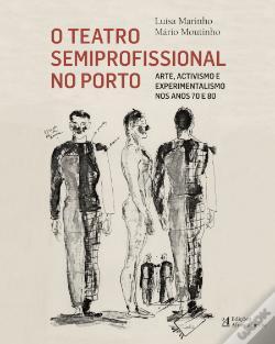 O teatro semiprofesional no Porto