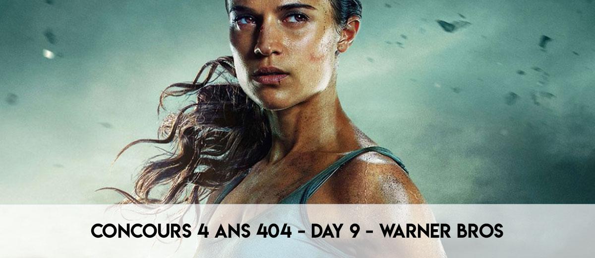 Les 4 Ans 404 – Day 9 – Warner Bros