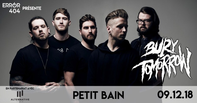 Error404 partenaire officiel du concert de Bury Tomorrow + Cane HIll + 36 CrazyFists + Crystal Lake