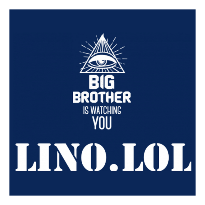 bigbrother is watching lino.png