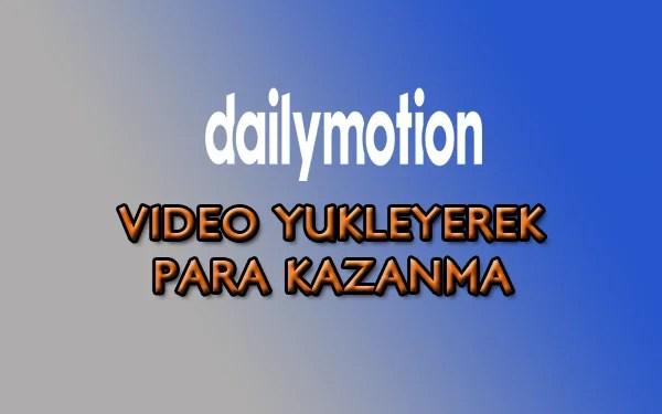 Dailymotion Para Kazanma