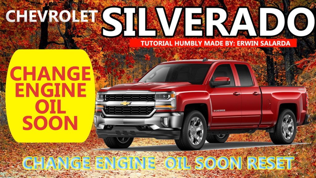 How To Chevrolet Silverado Oil Life Reset