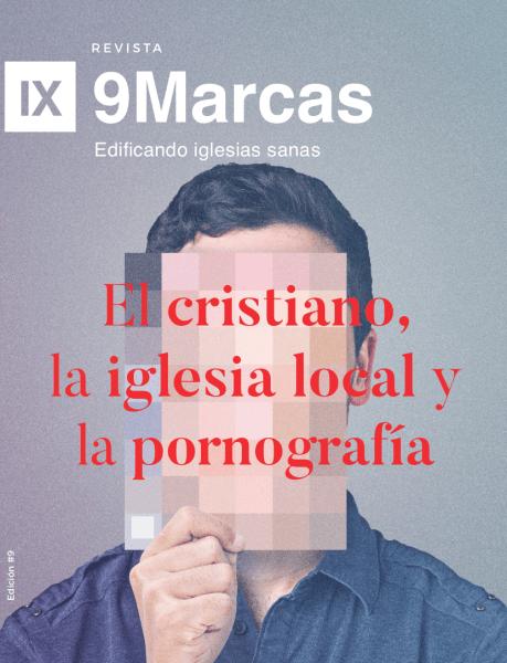 Revista 9Marcas #9 | El cristiano, la iglesia local y la pornografía