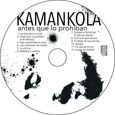 KAMANKOLA-ANTES QUE LO PROHIBAN (1)