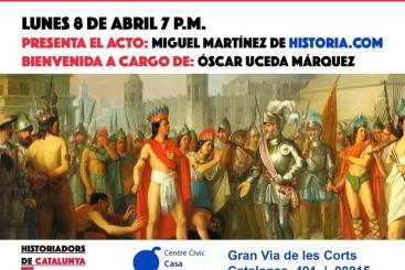 Conferencia sobre las verdades y mentiras de la Conquista de México