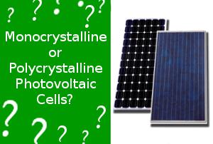 Monocrystalline or Polycrystalline - Blog Energía Solar