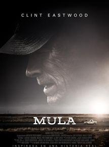 Resultado de imagen de cartel  de la película mula