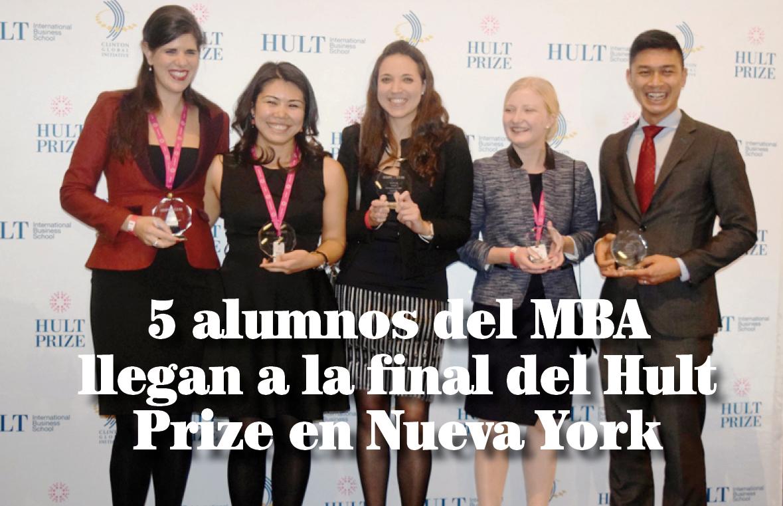 5 alumnos del MBA llegan a la final del Hult Prize en Nueva York