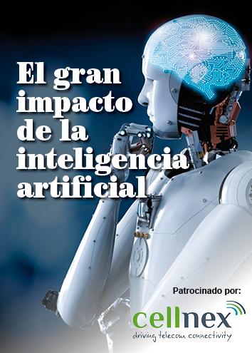 El gran impacto de la inteligencia artificial: realidades, retos y riesgos