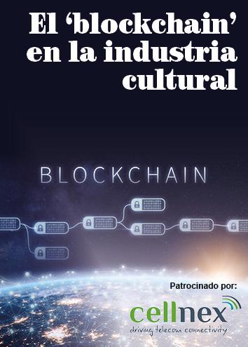 Las posibilidades que ofrece 'blockchain' a las industrias culturales