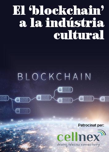 Les possibilitats que ofereix el 'blockchain' a les indústries culturals