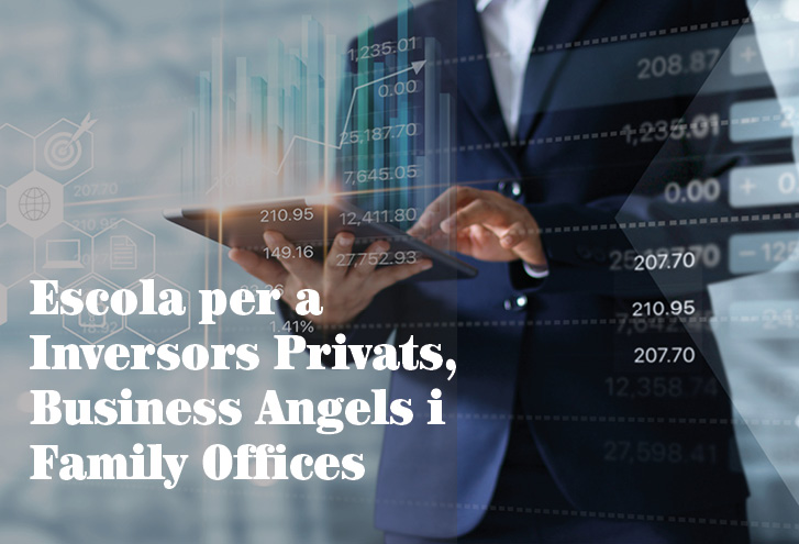 Torna l'Escola per a Inversors Privats, Business Angels i Family Offices d'ESADE