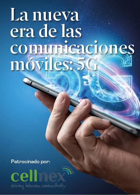 La nueva era de las comunicaciones móviles: 5G