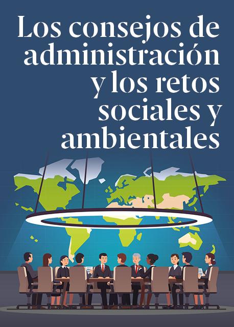 Los consejos de administración y los retos sociales y ambientales