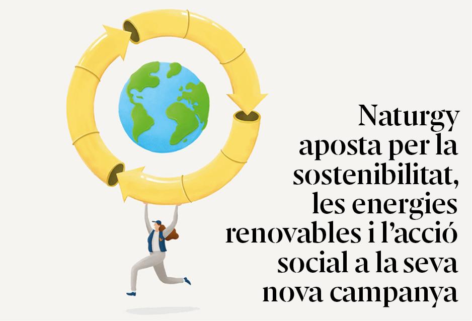 Naturgy aposta per la sostenibilitat, les energies renovables i l'acció social en la seva nova campanya