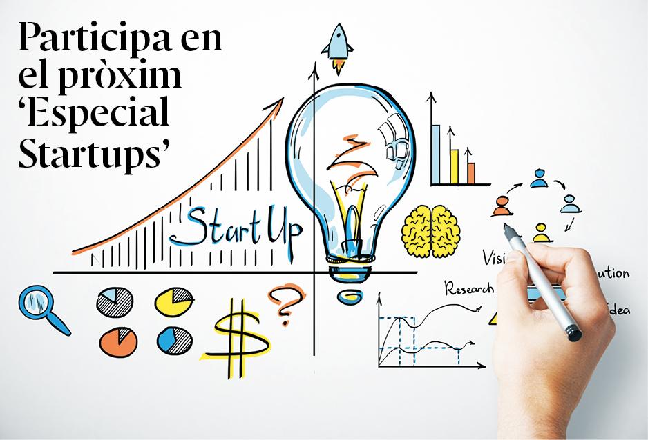 Participa en el pròxim 'Especial Startups'