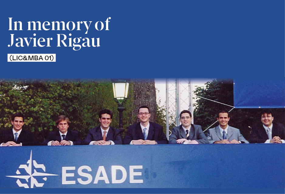 In memory of Javier Rigau (Lic&MBA 01)