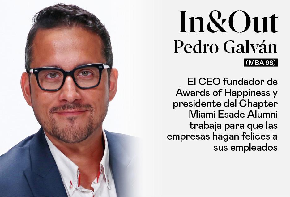 Pedro Galván (MBA 98), CEO fundador de Awards of Happines y presidente del Chapter Miami