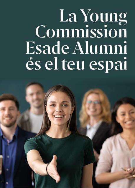 La Young Commission Esade Alumni és el teu espai