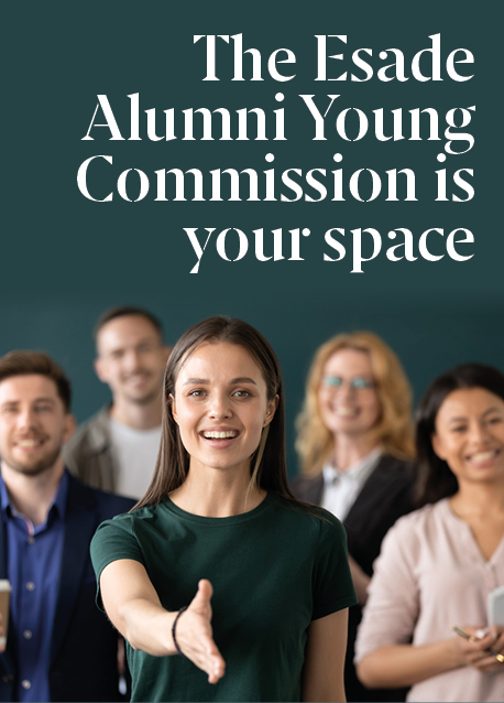 The Esade Alumni Young Commission Is the Place for You